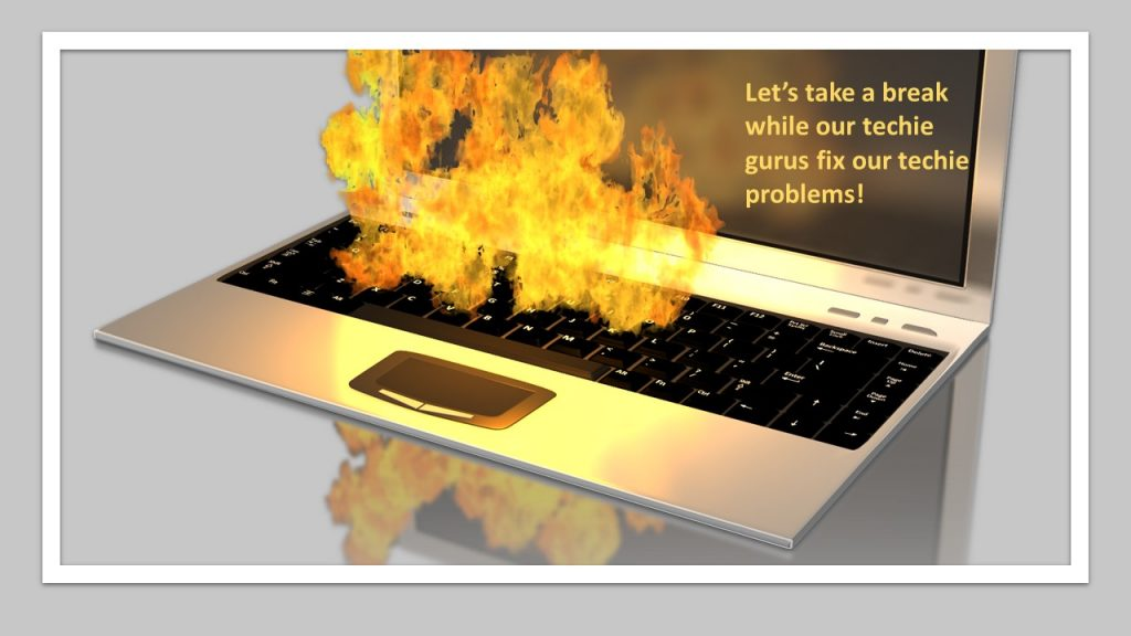 Break to fix tech problems - infographic of computer on fire