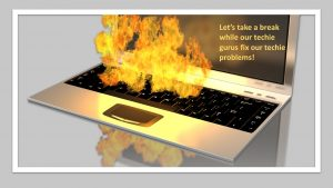 keyboard on fire; take a break for tech fix, Nancy's Novelty Infographics, My Persuasive Presentations, LLC