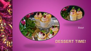 Nancy's Novelty Infographics Dessert Time My Persuasive Presentations, LLC