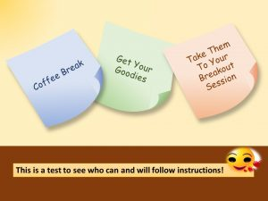 Infographics - Sticky Note Coffee Break Get Your Goodies Take Them to Your Breakout Session