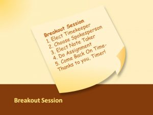 Breakout Session Instructions