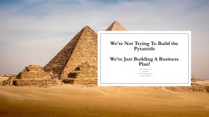 Pyramids + text Not Trying to Build Pyramids; Trying to Build an Online Business plan Infographic