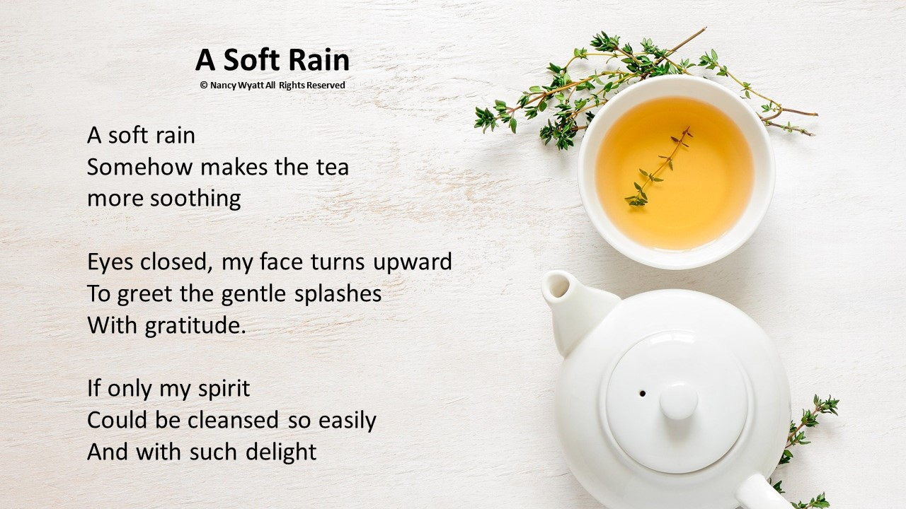 A Soft Rain poetry with tea