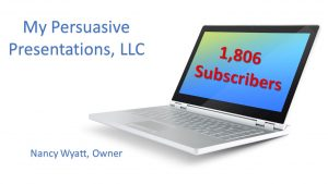 Benefits of Being a Guest Contributor laptop screen shows 1,806 subscribers to My Persuasive Presentations, LLC website