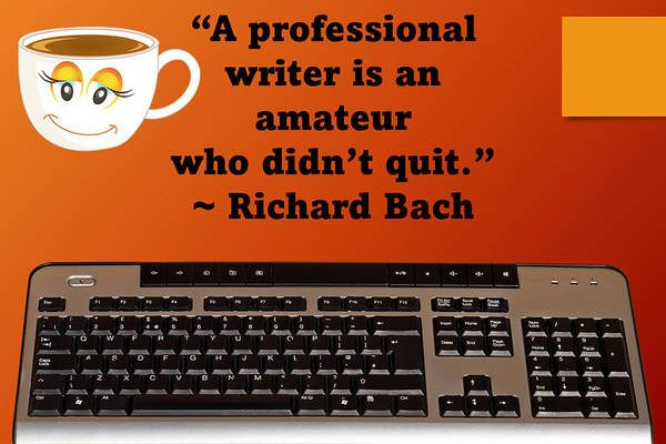 """Image of a keyboard and quote, """"A professional writer is an amateur who didn't quit."""" #vss365"""